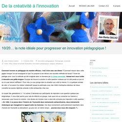 10/20… la note idéale pour progresser en innovation pédagogique ! – De la créativité à l'innovation