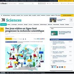 Des jeux vidéo en ligne font progresser la recherche scientifique