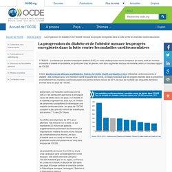 OCDE 17/06/15 La progression du diabète et de l'obésité menace les progrès enregistrés dans la lutte contre les maladies cardiovasculaires