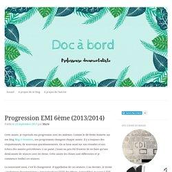 Progression EMI 6ème (2013/2014)