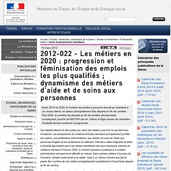 2012-022 - Les métiers en 2020 : progression et féminisation des emplois les plus qualifiés ; dynamisme des métiers d'aide et de soins aux personnes