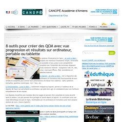 7 outils pour créer des QCM multimédias avec vue progression et résultats sur ordinateur, portable ou tablette