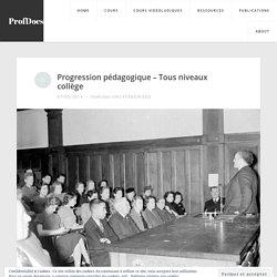 Progression pédagogique – Tous niveau collège – ProfDocs