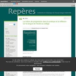 2010 La notion de progression dans la pratique et la réflexion sur la langue de l'école au collège