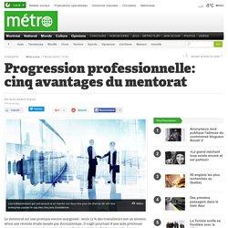 Progression professionnelle: cinq avantages du mentorat