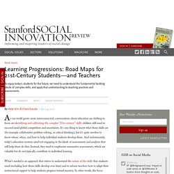 Learning Progressions: Road Maps for 21st-Century Students—and Teachers