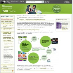English Language Learning Progressions / Professional support for teachers and teacher aides / Planning for my students' needs / ESOL Online