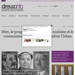 Hier, le progressiste vénérait le nazisme et le communisme, aujourd'hui, il adore l'islam