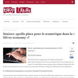 Séniors : quelle place pour le numérique dans la « Silver economy »?