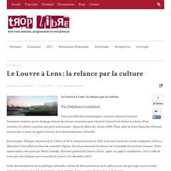 Le Louvre à Lens : la relance par la culture
