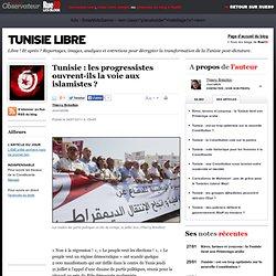 Tunisie : les progressistes ouvrent-ils la voie aux islamistes ?