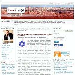 Lyonnitude(s): JCall: enfin la voie des Juifs progressistes peut
