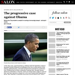 The progressive case against Obama