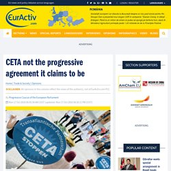 CETA not the progressive agreement it claims to be – EurActiv.com