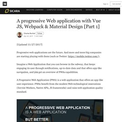 A progressive Web application with Vue JS, Webpack & Material Design [Part 1]