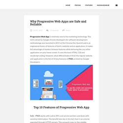 Why Progressive Web Apps are Safe and Reliable - NotifyVisitorsNotifyVisitors Blog