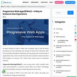 What are Progressive Web Apps(PWAs)? - A Beginner's Guide