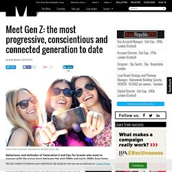 Meet Gen Z: the most progressive, conscientious and connected generation to date