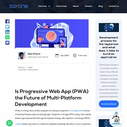 Is Progressive Web App (PWA) the Future of Multi-Platform Development