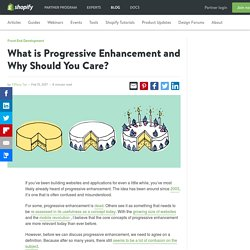 What is Progressive Enhancement and Why Should You Care?