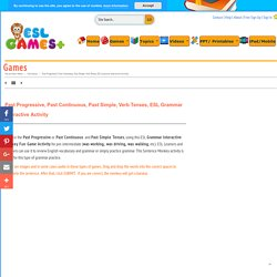 Past Progressive, Past Continuous, Past Simple, Verb Tenses, ESL Grammar Interactive Activity
