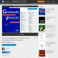 Grammaire progressive du français niveau intermédiaire 600 exercice…