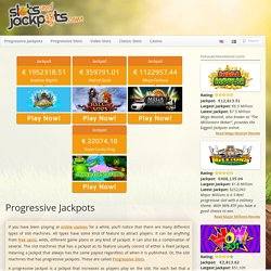 Progressive Jackpots - Online guide with tips and tricks to win!