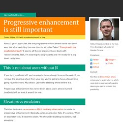Progressive enhancement is still important - JakeArchibald.com