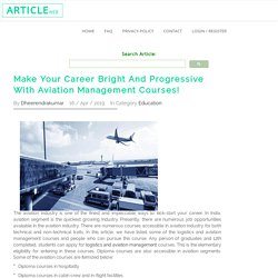 Make Your Career Bright And Progressive With Aviation Management Courses!