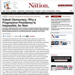 Kabuki Democracy: Why a Progressive Presidency Is Impossible, for Now