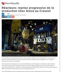 Réacteurs: reprise progressive de la production chez Areva au Creusot