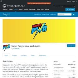 Super Progressive Web Apps – WordPress plugin