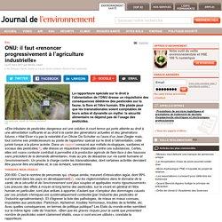 ONU: il faut «renoncer progressivement à l'agriculture industrielle»