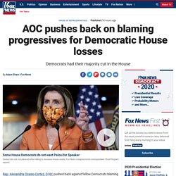 AOC pushes back on blaming progressives for Democratic House losses
