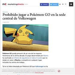 Prohibido jugar a Pokémon GO en la sede central de Volkswagen