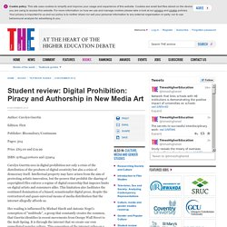 Student review: Digital Prohibition: Piracy and Authorship in New Media Art