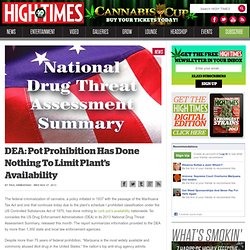 DEA: Pot Prohibition Has Done Nothing To Limit Plant's Availability