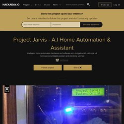 Project Jarvis - A.I Home Automation & Assistant