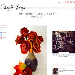 autumn leaf bouquet | Design*Sponge - StumbleUpon
