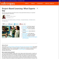 Project-Based Learning: What Experts Say