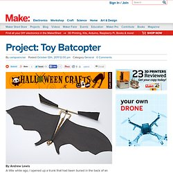 Project: Toy Batcopter