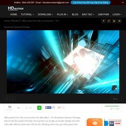 Mẫu project hình hiệu chương trình - Trio Broadcast Openers