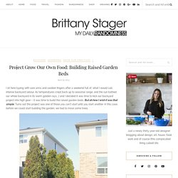 Project Grow Our Own Food: Building Raised Garden Beds - Brittany Stager