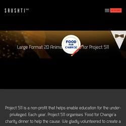 » Project 511 – Food for Change (credits video)