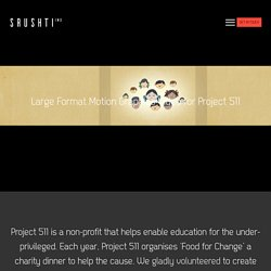 » Project 511 – Food for Change (school video)