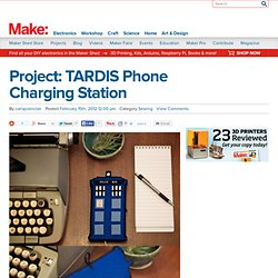 Project: TARDIS Phone Charging Station