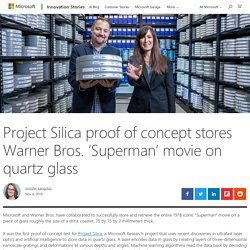 Project Silica proof of concept stores Warner Bros. 'Superman' movie on quartz glass