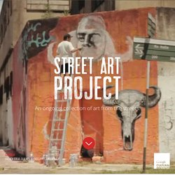 Street Art Project, by Google Cultural Institute