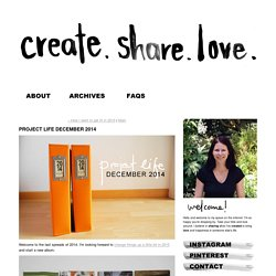 Project Life December 2014 - create.share.love