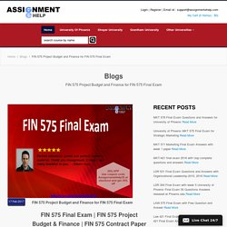 FIN 575 Project Budget and Finance for FIN 575 Final Exam